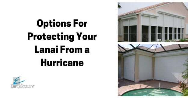 options for protecting a lanai from hurricane