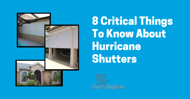 8 critical things to know about hurricane shutters