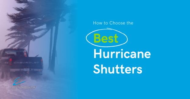 how to choose the best hurricane shutters