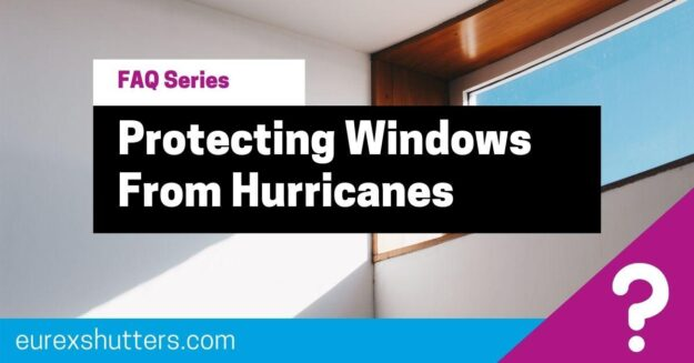 protecting windows from hurricanes