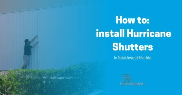 installing hurricane shutters southwest fl